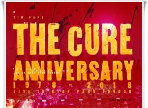 The Cure: Aniversario - Cine Cinemacenter Play Cinema cpm cinemas